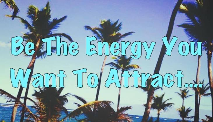 Image be the energy you want to attract