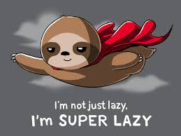 lazy superlazy