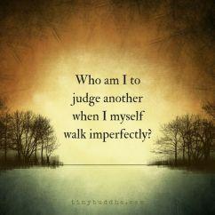 who am I judgemental