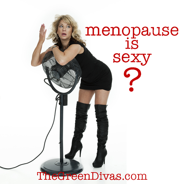 menopause is sexy pic