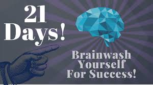 21 day brainwash