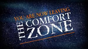 Comfort Zone - you are now leaving